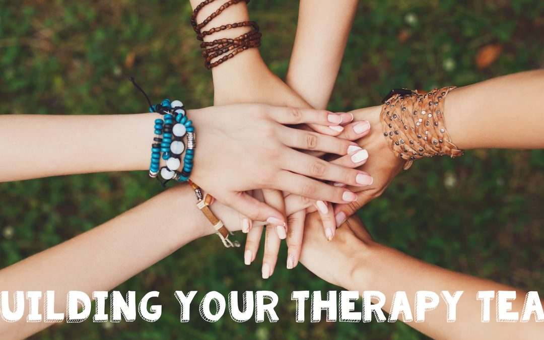 Building your Therapy Team