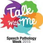 Speech Pathology Week 2015